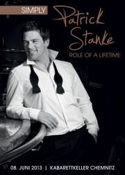 'Simply': Patrick Stanke mit 'Role of a Lifetime' am 08. Juni 2013 in Chemnitz