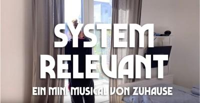 Systemrelevant Mini Musical